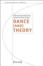 Dance [and] Theory