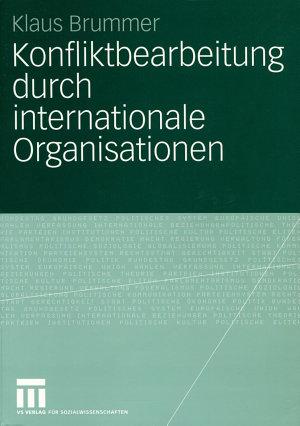 Konfliktbearbeitung durch internationale Organisationen PDF