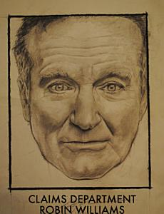 Claims Department - Robin Williams Memorial