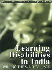 Learning Disabilities in India: Willing the Mind to Learn