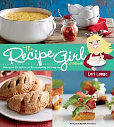 The Recipe Girl Cookbook Book PDF