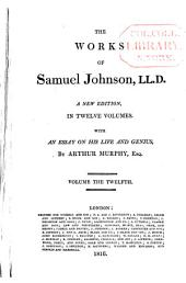 The Works of Samuel Johnson: A New Edition in Twelve Volumes, with an Essay of His Life and Genius, Volume 12