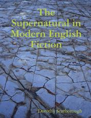 The Supernatural in Modern English Fiction PDF