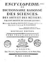 Encyclopédie ou Dictionnaire raisonné des sciences, des arts et des métiers