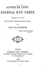 Journal d'un poète, recueilli et pub. sur des notes intimes d'Alfred de Vigny