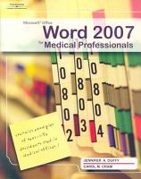 Microsoft Office Word 2007 for Medical Professionals PDF