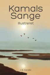Kamals Sange: Illustreret