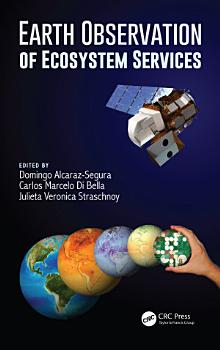 Earth Observation of Ecosystem Services PDF