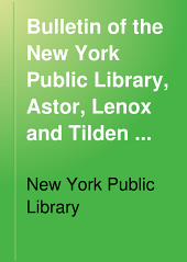 Bulletin of the New York Public Library, Astor, Lenox and Tilden Foundations: Volume 22, Issue 2