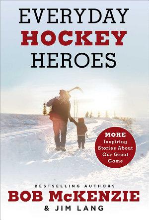 Everyday Hockey Heroes  Volume II