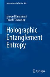 Holographic Entanglement Entropy