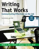 Writing That Works  Communicating Effectively on the Job with 2020 APA Update PDF