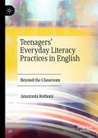 Teenagers    Everyday Literacy Practices in English PDF