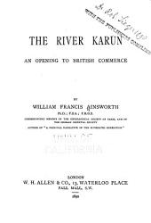 The River Karún: An Opening to British Commerce