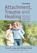 Attachment  Trauma  and Healing