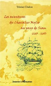 Les aventures du chevalier Mylio au pays de Siam (1685-1689)
