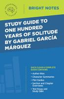 Study Guide to One Hundred Years of Solitude by Gabriel Garcia Marquez PDF