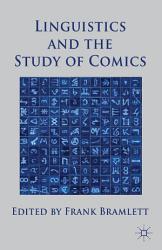 Linguistics and the Study of Comics PDF