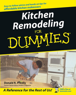 Kitchen Remodeling For Dummies PDF