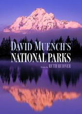 David Muench's National Parks: Native Ceremony and Myth on the Northwest Coast