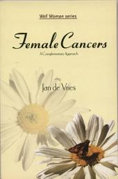 Female Cancers: A Complementary Approach