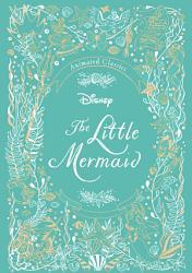 Disney Animated Classics The Little Mermaid Book PDF