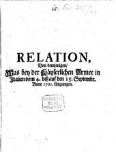 Relation von demjenigen, was bey der Kays. Armee in Italien vom 4. bis auf den 15. Sept. 1701 fürgangen