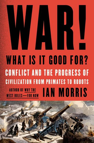 Download War  What Is It Good For  Book