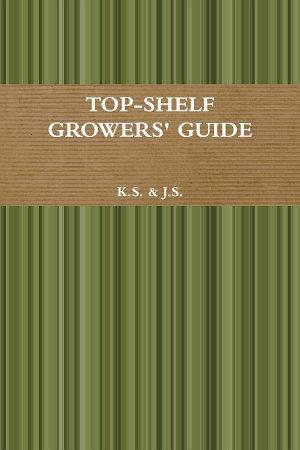 Top Shelf Growers  Guide PDF
