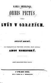 Karla Amerlinga Orbis Pictus: čili Svět v obrazích : stupeň druhý : co pokračování prvního stupně, jejž sepsal Amos Komenský