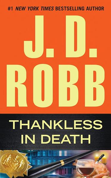 Download Thankless in Death Book