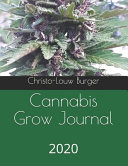 Cannabis Grow Journal