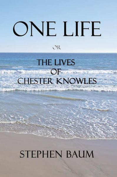 Download One Life or The Lives of Chester Knowles Book