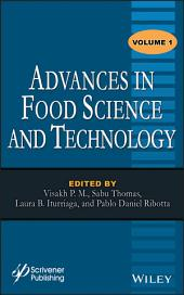 Advances in Food Science and Technology: Volume 1