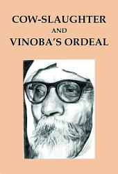 Cow-Slaughter and Vinoba's Ordeal
