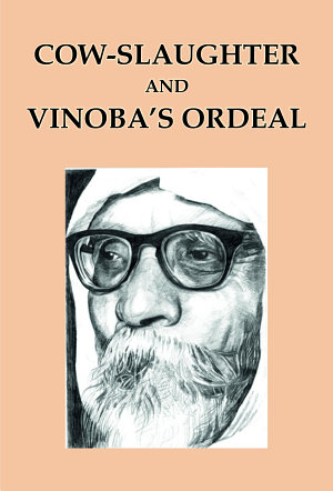 Cow Slaughter and Vinoba s Ordeal PDF