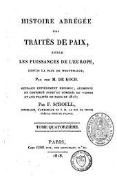 Histoire abrégée des traités de paix, entre les puissances de l'Europe depuis la paix de Westphalie: Volume14