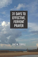 31 Days to Effective  Fervent Prayer PDF
