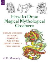 How to Draw Magical Mythological Creatures PDF