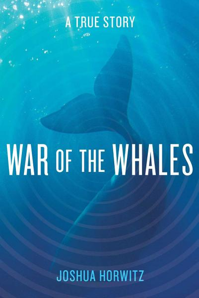Download War of the Whales Book