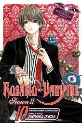 Rosario+Vampire: Season II, Vol. 10: Kidnapped