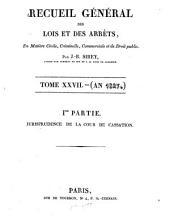 Recueil général des lois et des arrêts: Volume27