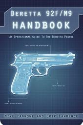 Beretta 92FS/M9 Handbook