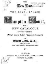 New Guide to the Royal Palace of Hampton Court