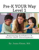 Pre-K YOUR Way Level 1 (Black and White Version)