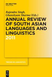 Annual Review of South Asian Languages and Linguistics: 2011