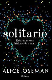 Solitario: Esta no es una historia de amor...
