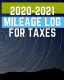 2020-2021 Mileage Log For Taxes