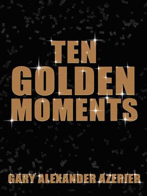 Ten Golden Moments PDF
