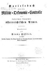 Vorlesebuch über die Militär-Ökonomie-Controlle der kaiserlichen königlichen österreichischen Armee